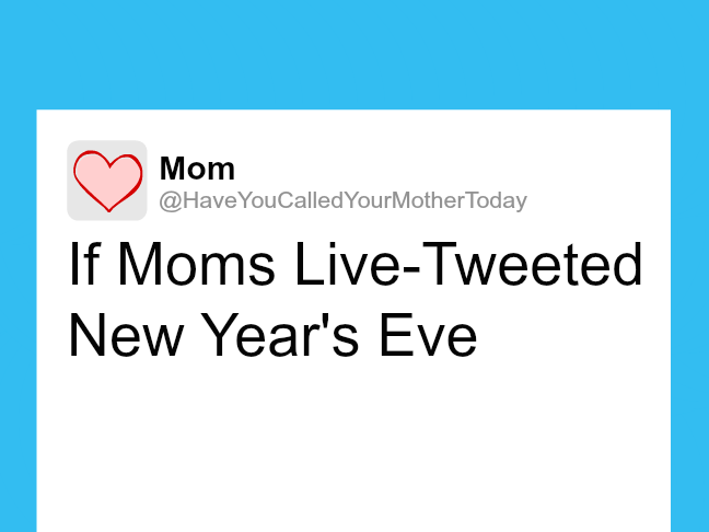 If mums live tweeted New Year's Eve on @itsmomtastic by @letmestart | funny family life and LOLs for mums