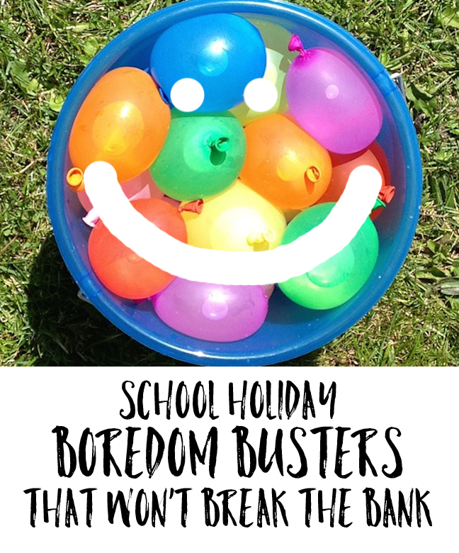 School holiday boredom busters