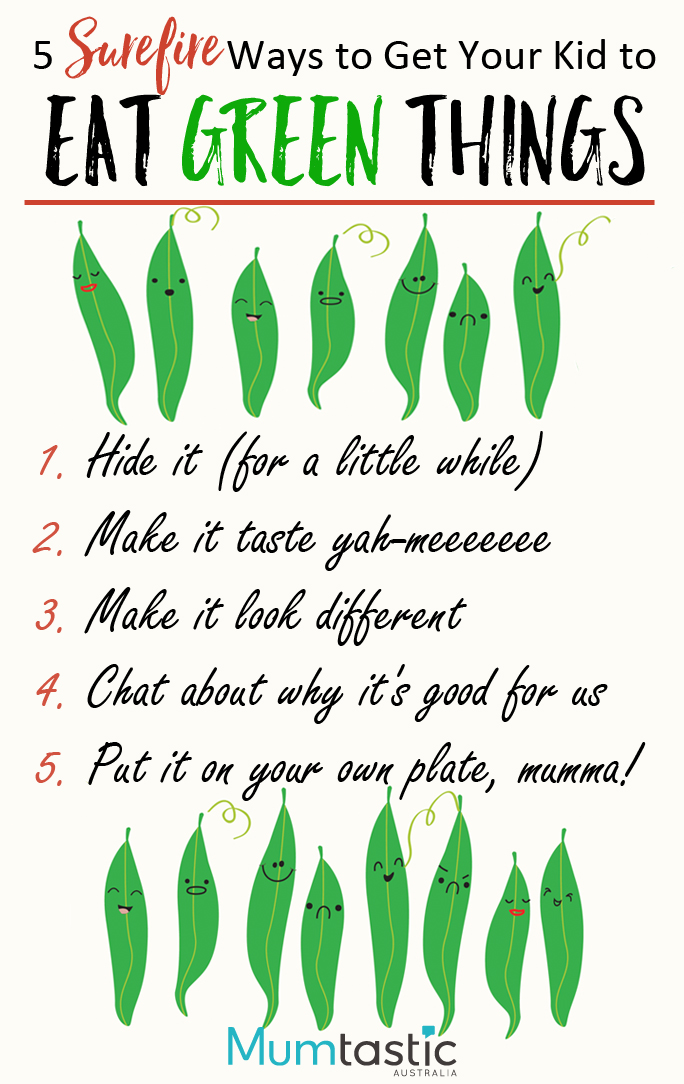 5 surefire ways to get your kids to eat green things