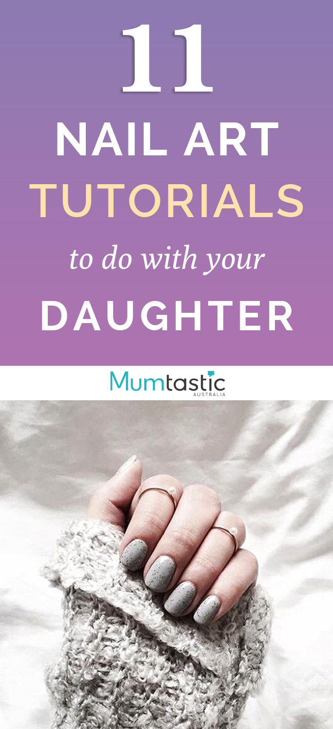 11 fun nail projects to do with your daughter
