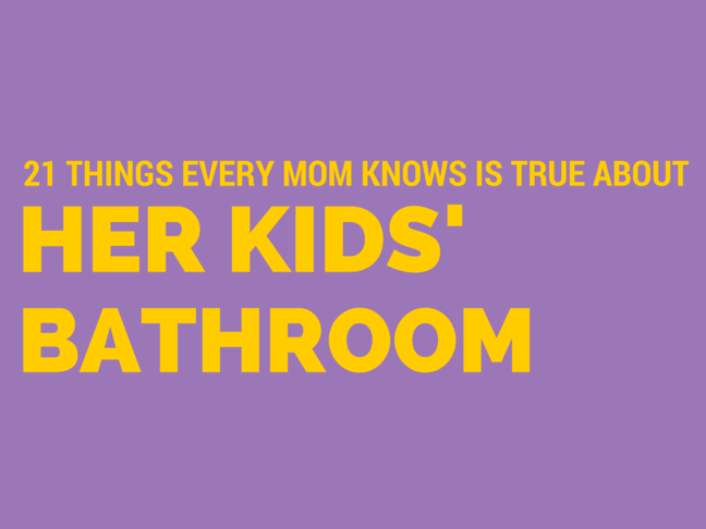 21 Things Every Mum Knows is True About Her Kids' Bathroom will make you LOL on @ItsMomtastic by @letmestart