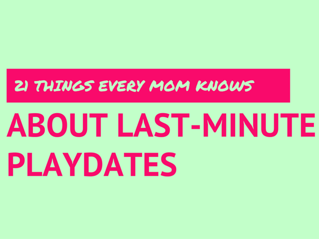 21 Things Every Mum Knows About Last Minute Playdates on @ItsMomtastic by @letmestart