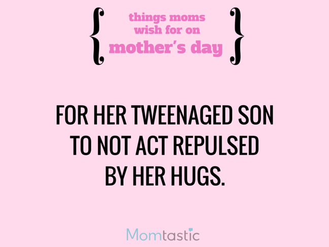 Things Moms Wish for on Mothers Day via @itsMomtastic by @letmestart Her son to forget about cooties and other LOLs for moms | A Mother's Day gift guide