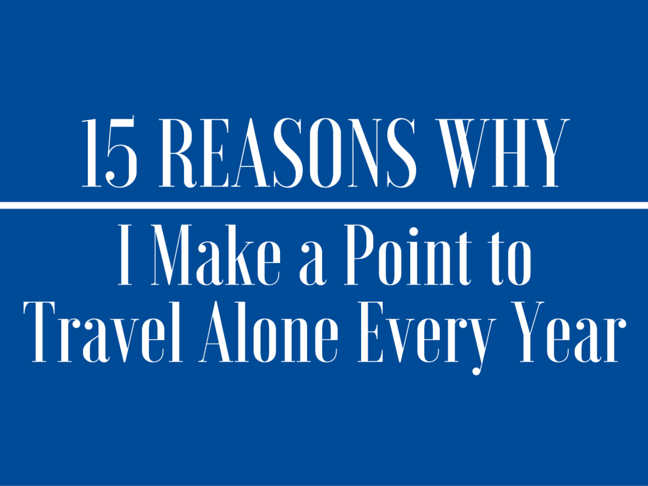 15 Reasons Why I Make a Point to Travel Alone Every Year on @itsmomtastic by @letmestart | parenting humour and LOLs for mom