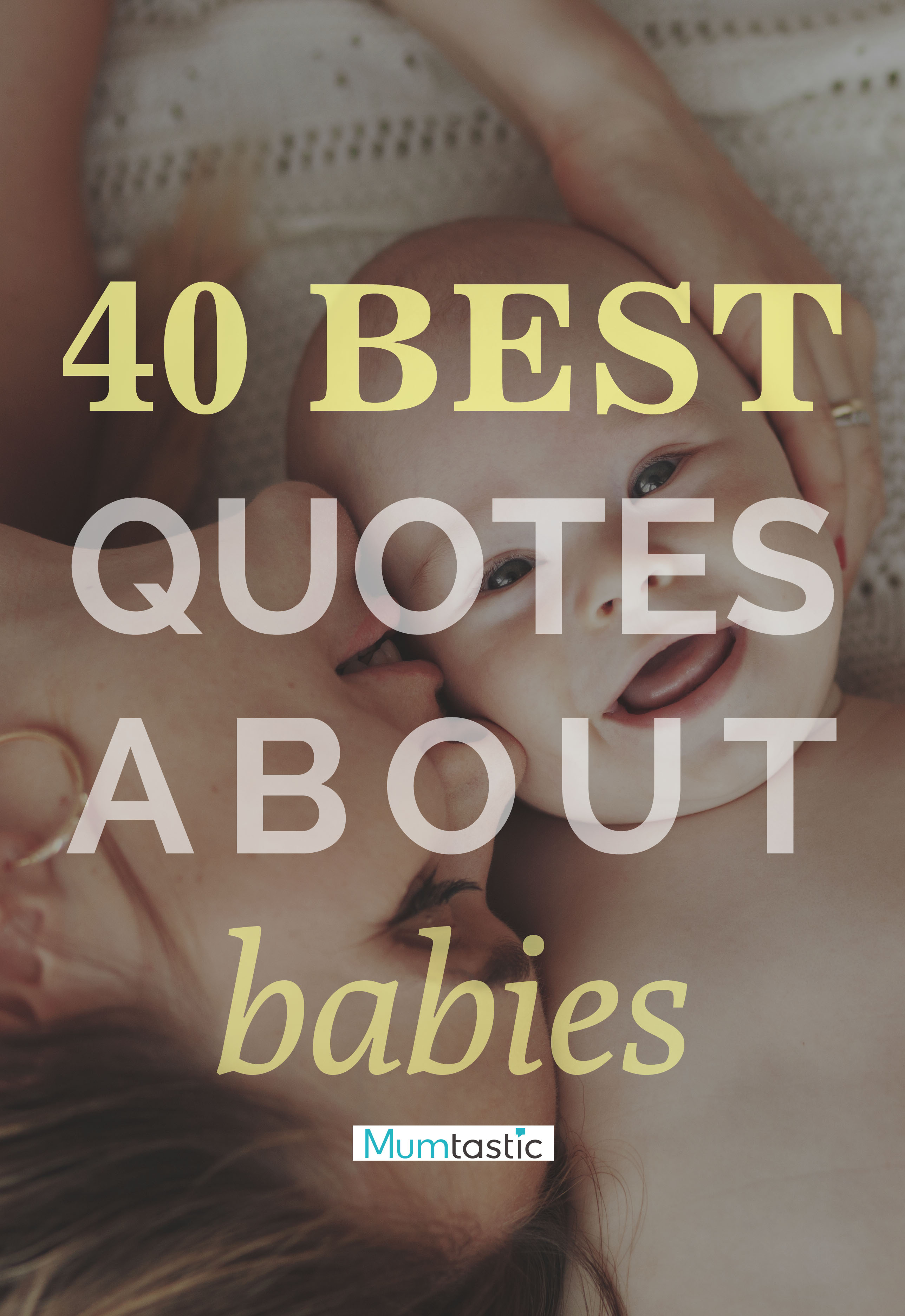 40 Quotes About Babies