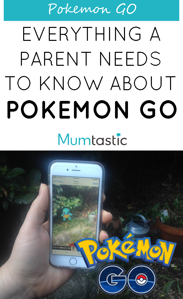 Everything a parent needs to know about Pokemon GO