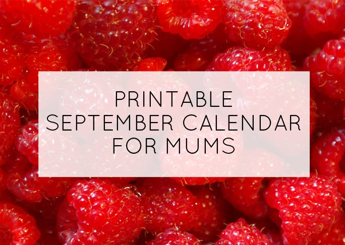 September printable calendar for mums - Mumtastic