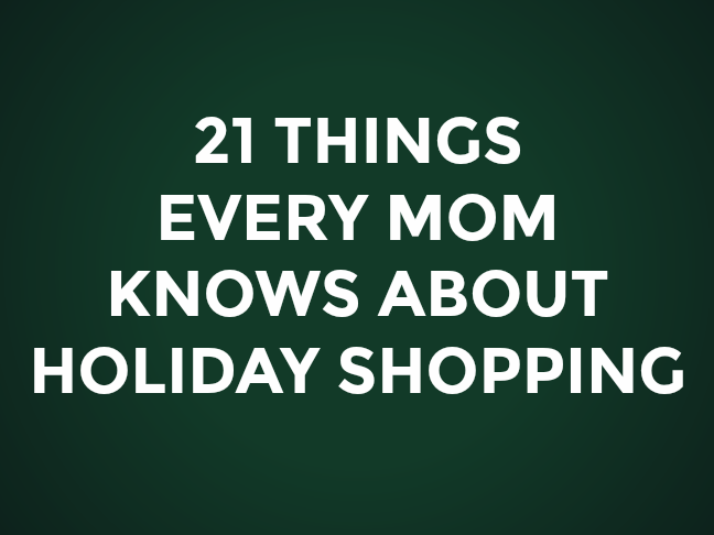 21 Things Every Mum Knows About Holiday Shopping on @ItsMomtastic by @letmestart