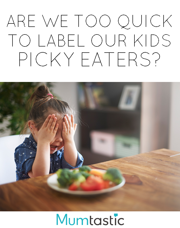 Are we too quick picky eaters