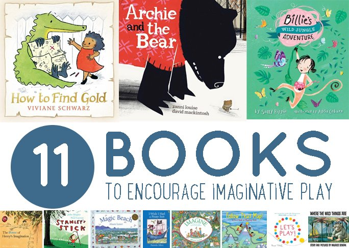 11 Books to Encourage Imaginative Play