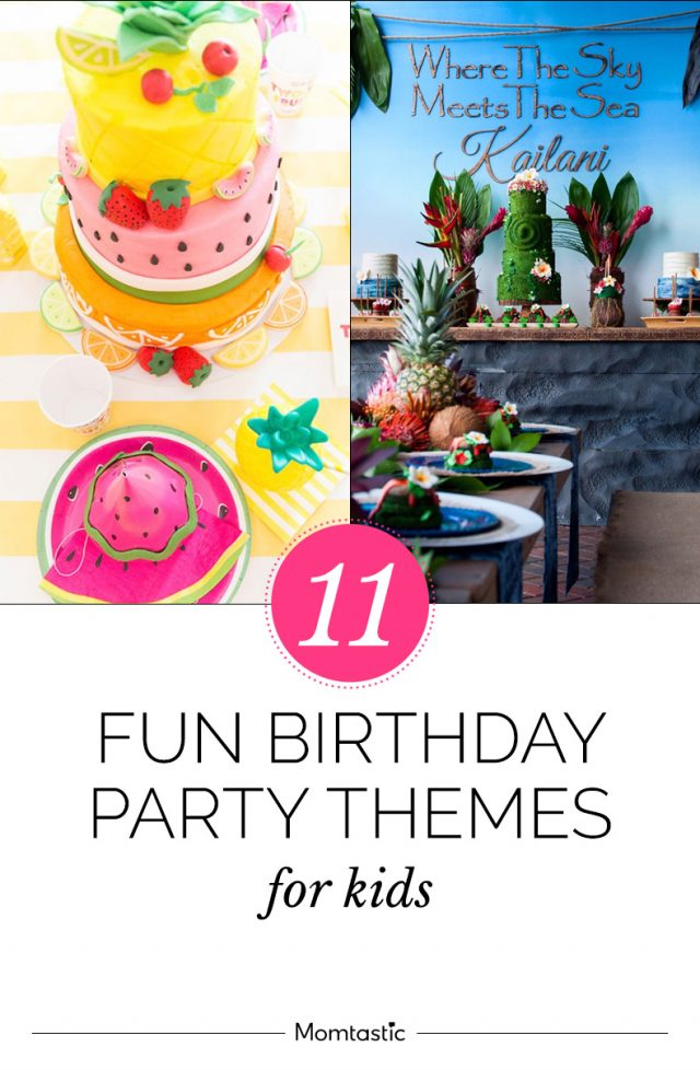 11 Fun Birthday Party Themes for Kids