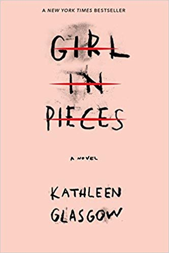 The Best Teen and YA Books Your Kids Should Be Reading This Summer Featuring Girl in Pieces by Kathleen Glasgow | Book list by @letmestart for @itsMomtastic