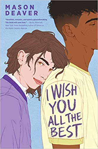 The Best Teen and YA Books Your Kids Should Be Reading This Summer Featuring I Wish You All the Best by Mason Deaver | Book list by @letmestart for @itsMomtastic